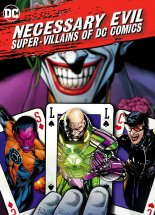 dokument Necessary Evil: Super-Villains of DC Comics online